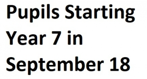 Pupils starting year 7 in September 2018